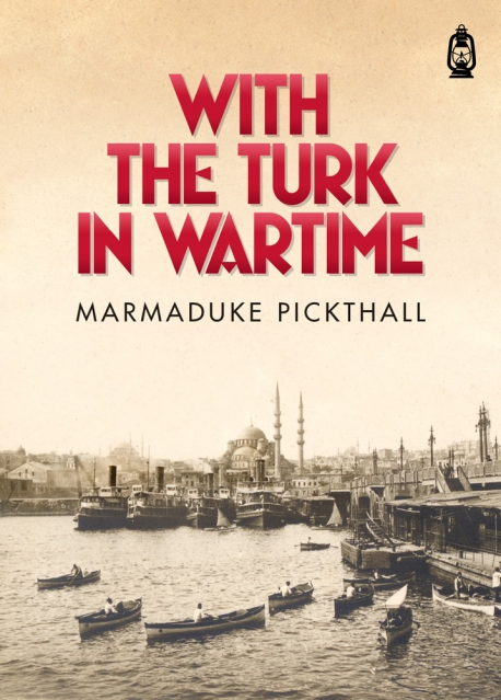 With The Turk In Wartime