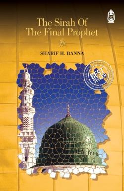 Sirah of The Final Prophet