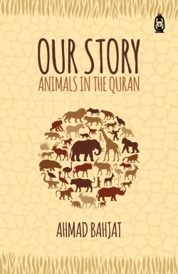 Our Story: Animals in the Quran
