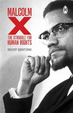 Malcolm X: The Struggle for Human Rights