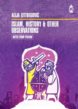 Islam, History and Other Observations